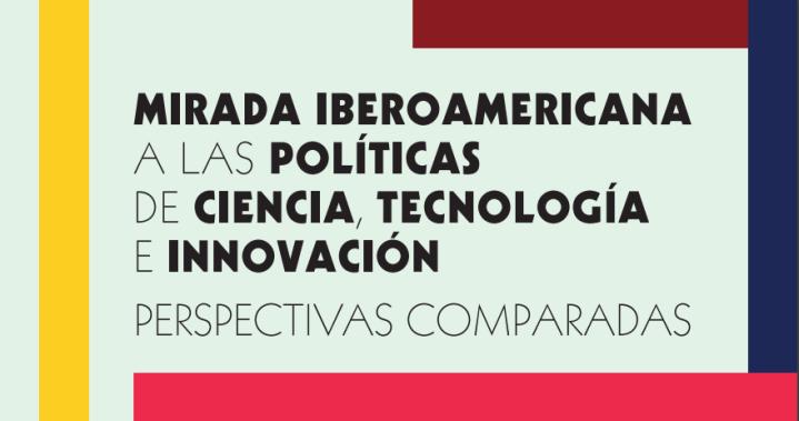Miradas Iberoamericanas a las PP de CTI